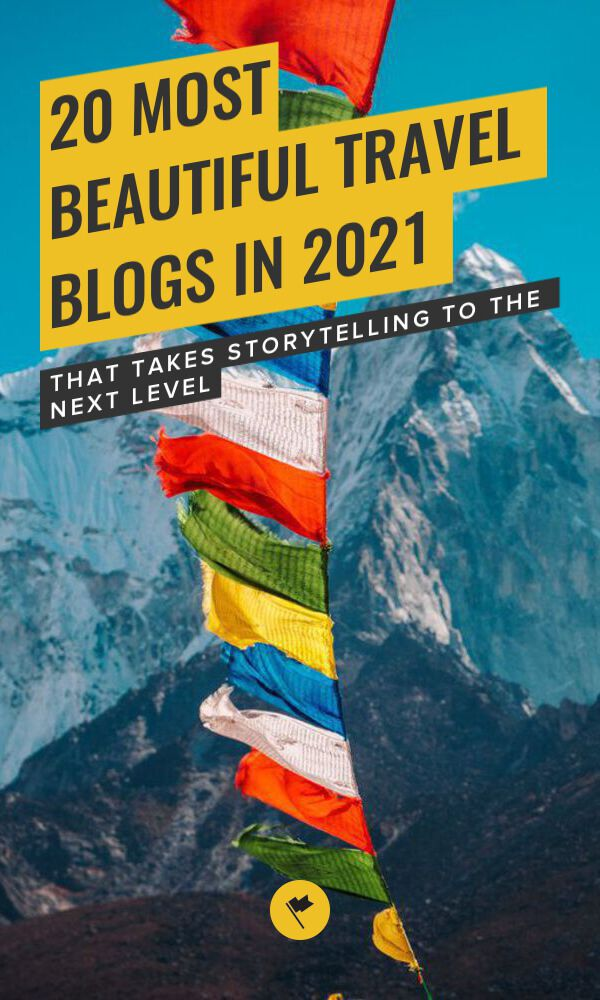 Share 20 Most Beautiful Travel Blogs in 2021 on Pinterest.