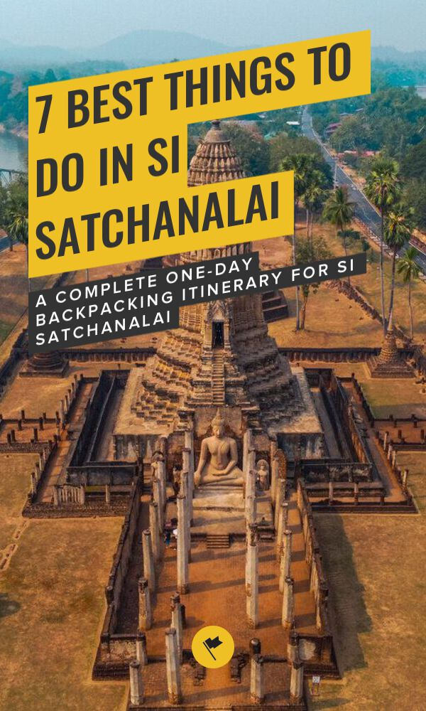 Share A Complete Backpacking Guide to Si Satchanalai on Pinterest.