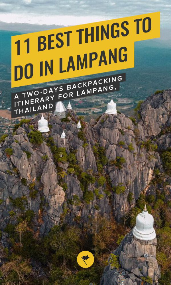 Share 11 Best Things to Do in Lampang on Pinterest.